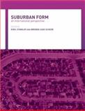 Suburban Form : An International Perspective, , 0415314763