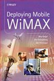 Deploying Mobile WiMAX, Riegel, Max and Chindapol, Aik, 0470694769