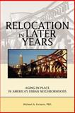 Relocation in Later Years, Michael Fornaro, 0595364764