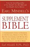 Earl Mindell's Supplement Bible, Earl Mindell and Carol Colman, 0684844761