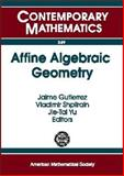 Affine Algebraic Geometry, , 0821834762