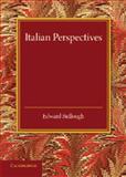 Italian Perspectives : An Inaugural Lecture, Bullough, Edward, 1107634768