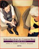 Introduction to Counseling : Voices from the Field, Kottler, Jeffrey A. and Shepard, David S., 1285084764