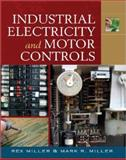 Industrial Electricity and Motor Controls, Miller, Rex and Miller, Mark R., 0071544763