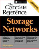 Storage Networks : The Complete Reference, Farley, Marc and Spalding, Robert, 0072224762