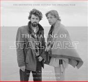 The Making of Star Wars, J. W. Rinzler, 0345494768