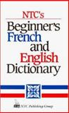 NTC's Beginner's French and English Dictionary 9780844214764