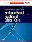 Evidence-Based Practice of Critical Care, Deutschman, Clifford S. and Neligan, Patrick J., 1416054766