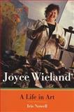 Joyce Wieland, Iris Nowell, 155022476X