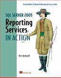 SQL Server 2005 Reporting Services in Action, Updegraff, Bret, 1932394761