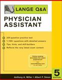 Lange Q&A for the Physician Assistant, Miller, Anthony A. and Simon, Albert F., 007146476X