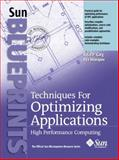 Techniques for Optimizing Applications : High Performance Computing, Garg, Rajat and Sharapov, Illya, 0130934763