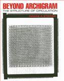 Beyond Archigram : The Structure of Circulation, Steiner, Hadas A., 0415394767