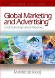 Global Marketing and Advertising : Understanding Cultural Paradoxes, Mooij, Marieke K. de, 1412914760