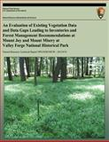 An Evaluation of Existing Vegetation Data and Data Gaps Leading to Inventories and Forest Management Recommendations at Mount Joy and Mount Misery at Valley Forge National Historical Park, Marc Abrams and Sarah Johnson, 1492804762
