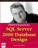 Professional SQL Server 2000 Database Design, Davidson, Louis, 1861004761