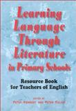 Learning Language Through Literature in Primary Schools : Resource Book for Teachers of English, Peter Kennedy, 9622094767