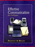 Effective Communication for Colleges, Brantley, Clarice Pennebaker and Miller, Michele Goulet, 0324374763