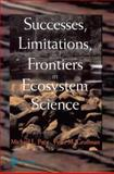 Successes, Limitations, and Frontiers in Ecosystem Science, , 0387984763