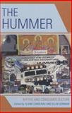 The Hummer : Myths and Consumer Culture, , 073911476X