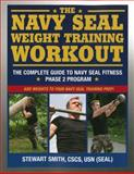 Navy SEAL Weight Training Workout, Stewart Smith, 1578264766