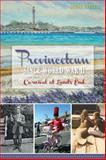 Provincetown since World War II, Debra Lawless, 1609494768