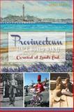 Provincetown since World War II, Debra Lawless, 1609494768