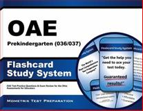 Oae Prekindergarten (036/037) Flashcard Study System : OAE Test Practice Questions and Exam Review for the Ohio Assessments for Educators, OAE Exam Secrets Test Prep Team, 1630944769