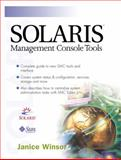 Solaris Management Console Tools 9780130464767