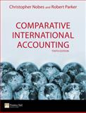 Comparative International Accounting, Nobes, Christopher and Parker, Robert, 0273714767