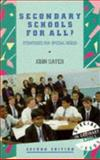 Secondary Schools for All?, John Sayer, 0304324760