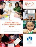 Student Success and Career Development, Bendersky, Karen, 1269754769
