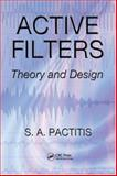 Active Filters : Theory and Design, Pactitis, S A, 1420054767