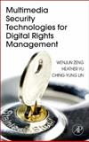 Multimedia Security Technologies for Digital Rights Management, , 0123694760