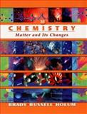 WileyPLUS Stand-Alone to accompany Chemistry : The Study of Matter and Its Changes, Brady, James E. and Russell, Joel W., 0471184764