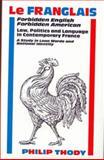 Le Franglais Forbidden English, Forbidden American 9780485114768