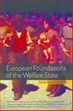 European Foundations of the Welfare State, Kaufmann, Franz-Xaver and Veit Wilson, John H., 0857454765