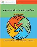 Social Work and Social Welfare : An Introduction, Ambrosino, Rosalie and Heffernan, Joseph, 1111304769