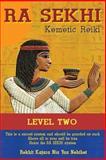Ra Sekhi Kemetic Reiki Level 2, Rekhit Kajara Nebthet, 1490344764