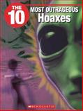 The 10 Most Outrageous Hoaxes, Judy Coghill, 1554484766