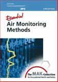 Essential Air Monitoring Methods : From the MAK-Collection for Occupational Health and Safety, , 3527314768