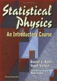 Statistical Physics : An Introductory Course, Amit, Daniel J. and Verbin, Yosef, 9810234767