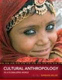 Cultural Anthropology in a Globalizing World, Barbara D. Miller, 020592476X