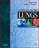 Pathology of the Lungs, Corrin, Bryan and Nicholson, Andrew G., 0443074763