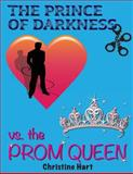 The Prince of Darkness vs. the Prom Queen, Christine Hart, 1495384764