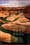 Dead Pool 9780520254770