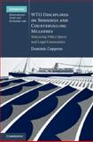 WTO Disciplines on Subsidies and Countervailing Measures : Balancing Policy Space and Legal Constraints, Coppens, Dominic, 1107014778