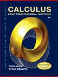 Calculus : Early Transcendental Functions, Larson, Ron and Edwards, Bruce H., 1285774779