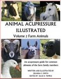 Animal Acupressure Illustrated, Deanna S Smith, 1463734778