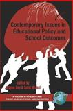 Contemporary Issues in Educational Policy and School Outcomes, Hoy, Wayne K. and Miskel, Cecil G., 159311477X